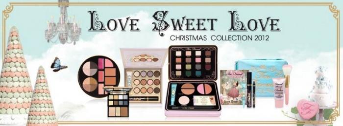 Рождественская коллекция макияжа Too Faced Love Sweet Love Holiday 2012 Makeup Collection