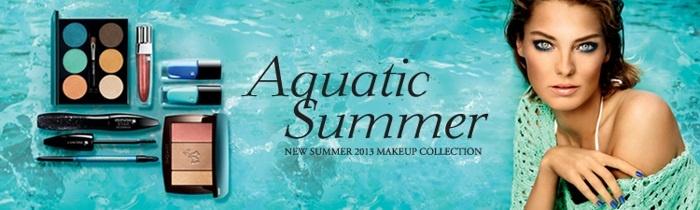 Летняя коллекция макияжа Lancome Aquatic Summer 2013 Makeup Collection
